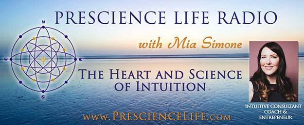 Prescience Life Radio with Mia Simone