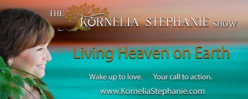 The Kornelia Stephanie Show: Self Realization/Self Actualization, Authentic Sovereign Expression Part Six with Kornelia Stephanie and Peter Hansen